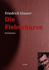 Die Fieberkurve - Friedrich Glauser