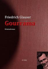 Gourrama - Friedrich Glauser
