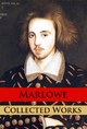 Marlowe - Collected Works - Christopher Marlowe