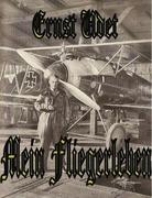 Ernst Udet - Mein Fliegerleben