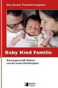 Der Jenaer Familienratgeber Baby Kind Familie