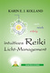 Intuitives Reiki Licht-Management - Karin E. J. Kolland