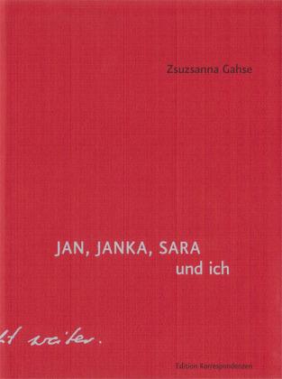 JAN, JANKA, SARA und ich