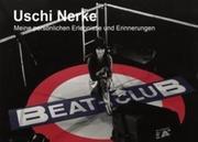 NERKE, USCHI: 40 Jahre mein Beat-Club