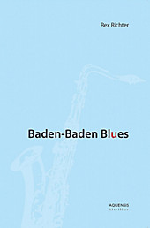 Baden-Baden Blues - eBook - Rex Richter,
