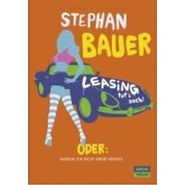 Leasing tut's auch - Stephan Bauer