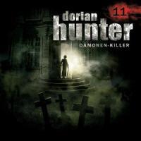 Dorian Hunter, Dämonen-Killer - Schwestern der Gnade, 1 Audio-CD: Folge 11