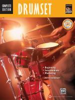 Drumset: Beginning, Intermediate, Mastering