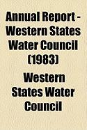 Annual Report - Western States Water Council (1983)