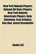 New York Hakoah Players: Hakoah All-Stars Players, New York Hakoah-Americans Players, Bla Guttmann, Ern Schwarz, Ben Zinn, Jzsef Eisenhoffer