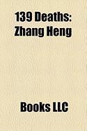 139 Deaths: Zhang Heng
