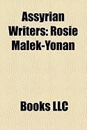 Assyrian Writers: Rosie Malek-Yonan
