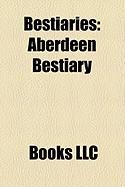 Bestiaries: Aberdeen Bestiary