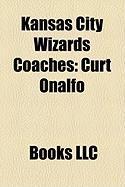 Kansas City Wizards Coaches: Curt Onalfo