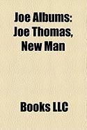 Joe Albums: Joe Thomas, New Man