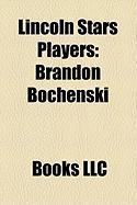 Lincoln Stars Players: Brandon Bochenski, Ryan Potulny, David Backes, Brian Lee, Colin Stuart, Jordan Pearce, Josh Langfeld, Luke Erickson