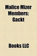 Malice Mizer Members: Gackt