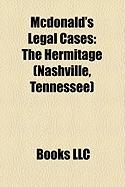 McDonald's Legal Cases: The Hermitage (Nashville, Tennessee)