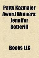 Patty Kazmaier Award Winners: Jennifer Botterill, Julie Chu, Angela Ruggiero, Sarah Vaillancourt, Jessie Vetter, Krissy Wendell, Sara Bauer