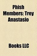 Phish Members: Trey Anastasio
