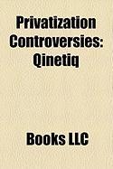 Privatization Controversies: Emmaus, Pennsylvania, Qinetiq, Mikhail Fridman, Petrom, Powszechny Zak Ad Ubezpiecze