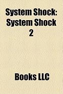 System Shock: System Shock 2
