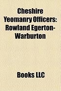 Cheshire Yeomanry Officers: Rowland Egerton-Warburton