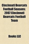 Cincinnati Bearcats Football Seasons: 2007 Cincinnati Bearcats Football Team