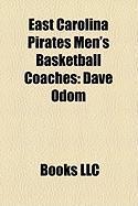 East Carolina Pirates Men's Basketball Coaches: Dave Odom