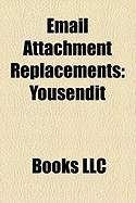 Email Attachment Replacements: Yousendit