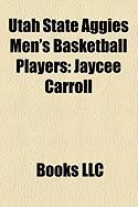 Utah State Aggies Men's Basketball Players: Jaycee Carroll