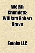 Welsh Chemists: William Robert Grove