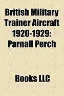 British Military Trainer Aircraft 1920-1929: Parnall Perch
