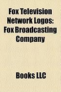 Fox Television Network Logos: Fox Broadcasting Company