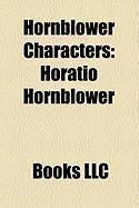 Hornblower Characters: Horatio Hornblower, William Bush, El Supremo