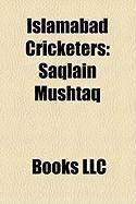 Islamabad Cricketers: Saqlain Mushtaq