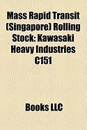 Mass Rapid Transit (Singapore) Rolling Stock: Kawasaki Heavy Industries N51