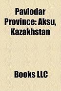Pavlodar Province: Aksu, Kazakhstan