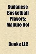 Sudanese Basketball Players: Manute Bol
