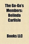 The Go-Go's Members: Belinda Carlisle