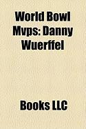 World Bowl Mvps: Danny Wuerffel