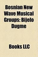 Bosnian New Wave Musical Groups: Bijelo Dugme