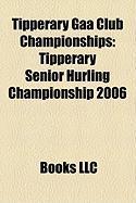 Tipperary Gaa Club Championships: Tipperary Senior Hurling Championship 2006