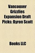 Vancouver Grizzlies Expansion Draft Picks: Byron Scott