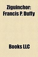 Ziguinchor: Francis P. Duffy