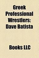 Greek Professional Wrestlers: Dave Batista