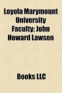 Loyola Marymount University Faculty: John Howard Lawson