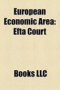 European Economic Area: Efta Court