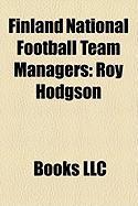 Finland National Football Team Managers: Roy Hodgson