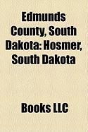 Edmunds County, South Dakota: Hosmer, South Dakota